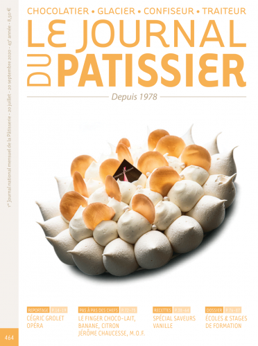 Le Journal du Patissier, No. 464 (July 20 - Sep. 20, 2020) (French)