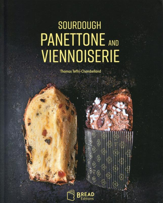 Sourdough Panettone and Viennoiserie (English) (Teffri-Chambelland)
