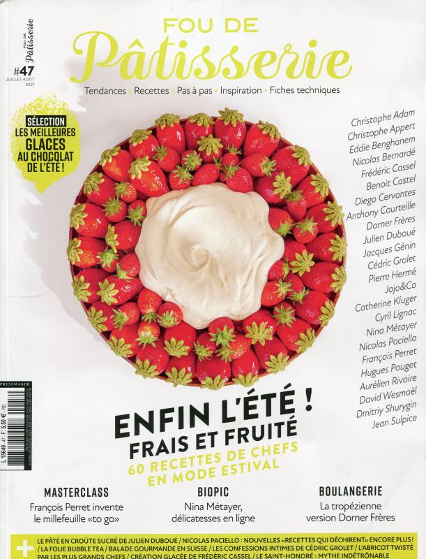 Fou de Patisserie #47, July - Aug. 2021 (French)