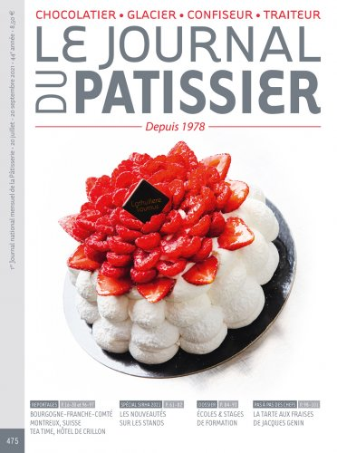 Le Journal du Patissier, No. 475 (July 20 - Sep. 20, 2021) (French)