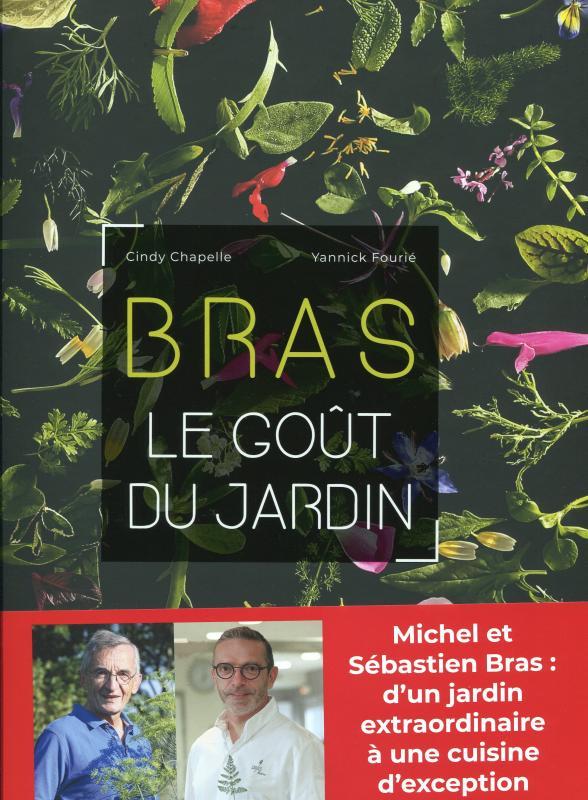 Bras, le Goût du Jardin (French) (Chapelle, Fourié)