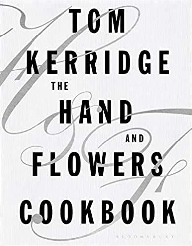 The Hand & Flowers Cookbook (Kerridge)