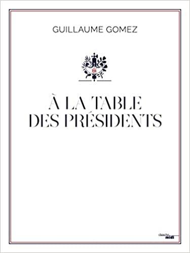 A la table des Présidents (French) (Gomez)