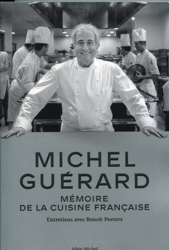 Michel Guérard: Mémoire de la Cuisine Française (Guérard)