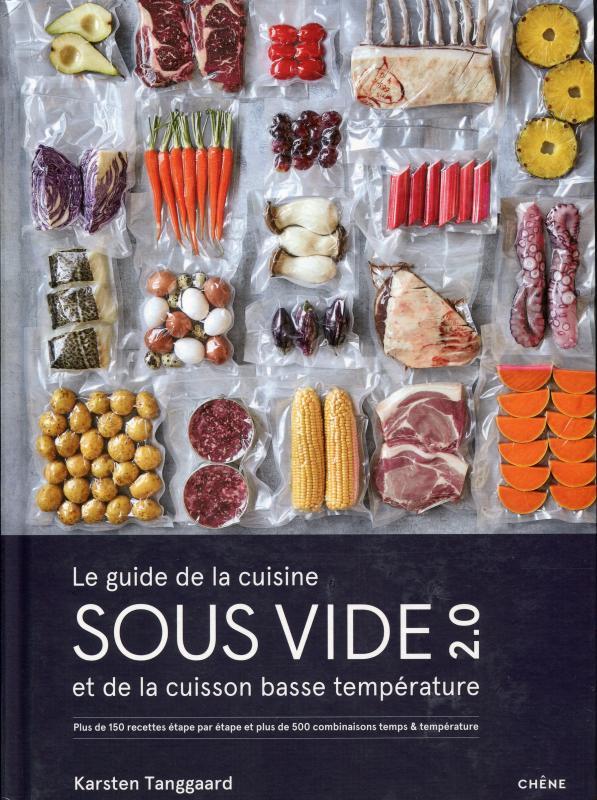 Le Guide de la Cuisine Sous Vide et de la Cuisson Basse Température (Tanggaard)