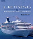 Cruising : Guide to Cruise Lines Industry, 2/e(Mancini)