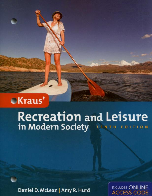 Kraus' Recreation and Leisure in Modern Society, 10/e (McLean, Hurd)