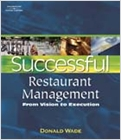 Successful Restaurant Management: From Vision to Execution (Wade)