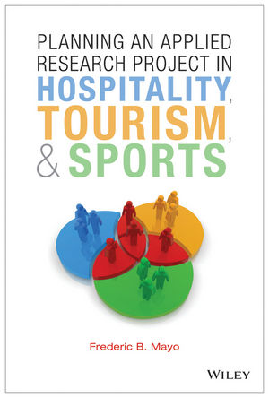 Planning an Applied Research Project in Hospitality, Tourism, and Sports (Mayo)