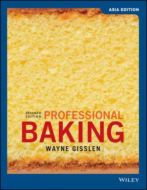 Professional Baking, 7/e (Asia Edition) (Gisslen)
