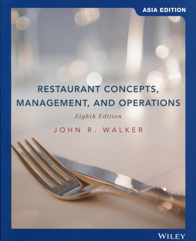 Restaurant Concepts, Management, and Operations, 8/e (Walker)